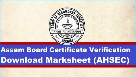 Assam Board Marksheet Certificate Verification Download (AHSEC)