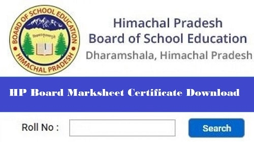 HP Board 10th/ 12th Marksheet Certificate Download 2021