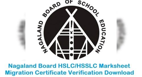 Nagaland Board HSLC/HSSLC Marksheet Migration Certificate Verification Download