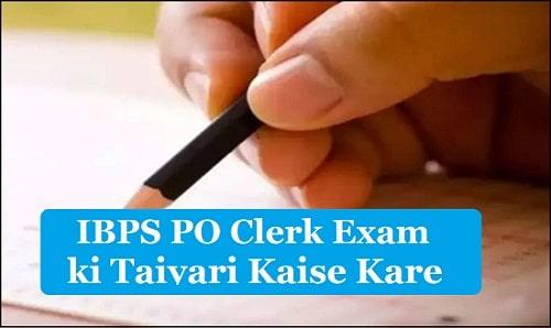 IBPS PO Clerk Exam ki Taiyari Kaise Kare